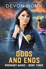 Gods and Ends (Ordinary Magic Book 3) Kindle Edition