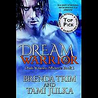 Dream Warrior: (Dark Warrior Alliance Book 1) (English Edition)