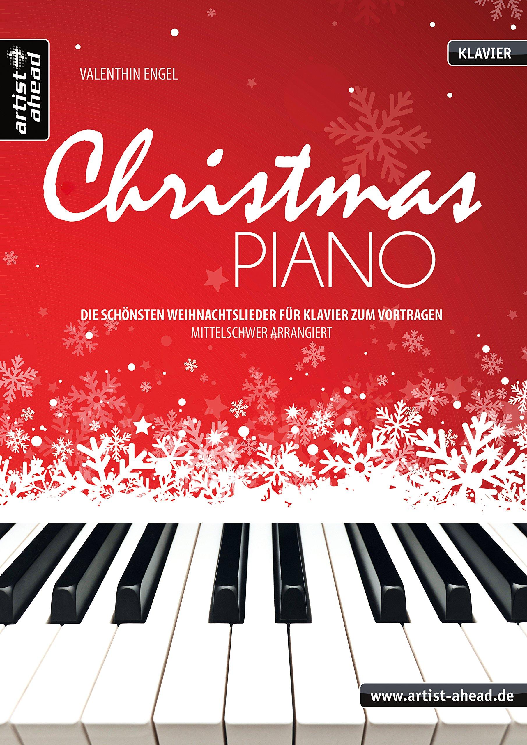 Populäre Weihnachtslieder.Christmas Piano Die Schönsten Weihnachtslieder Für Klavier Zum