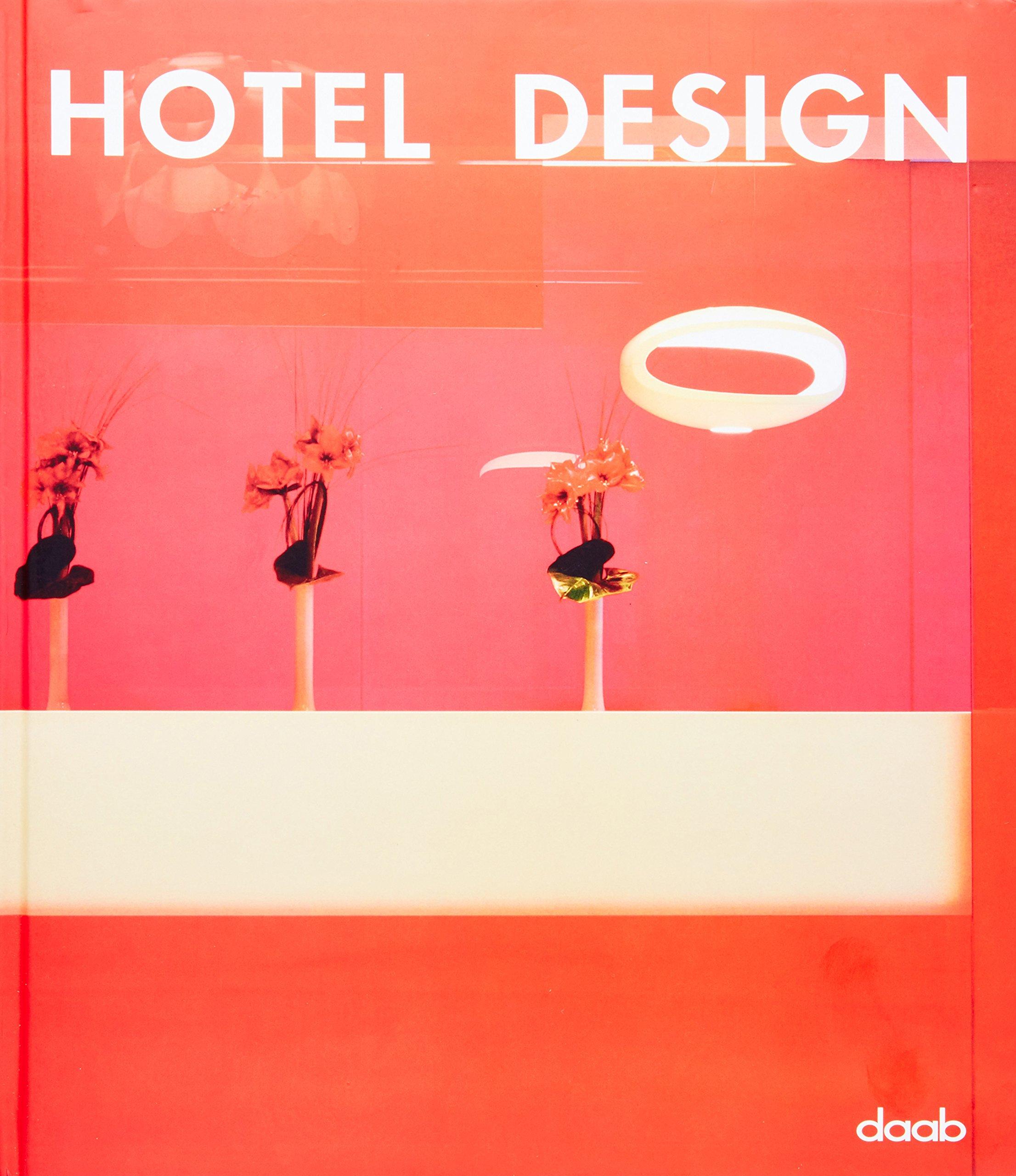 Hotel Design: Engl. /Dt. /Span. /Franz. /Ital.