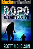 Il Cartello 291: Un thriller post-apocalittico (Dopo Vol. 3) (Italian Edition)