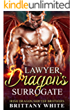 Lawyer Dragon's Surrogate (Irish Dragon Shifter Brothers Book 3)