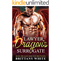 Lawyer Dragon's Surrogate (Irish Dragon Shifter Brothers Book 3)