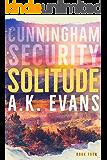 Solitude (Cunningham Security Book 4)