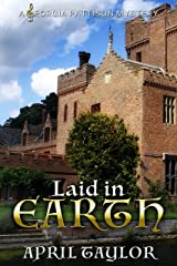 Laid In Earth (The Georgia Pattison Mysteries) Kindle Edition