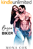 Becca Vs. Biker