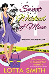 Sweet Wicked of Mine (Paranormal in Manhattan Mystery: A Cozy Mystery on Kindle Unlimited Book 5) Kindle Edition