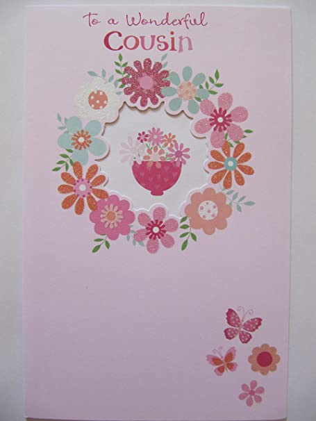 CUT OUT WINDOW PRETTY FLOWERS TO A WONDERFUL COUSIN BIRTHDAY GREETING CARD Amazoncouk Kitchen Home