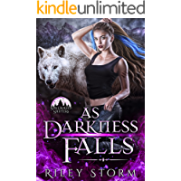 As Darkness Falls (Soulbound Shifters Book 2)