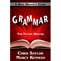 Grammar for Fiction Writers (Busy Writer's Guides Book 5) (English Edition)