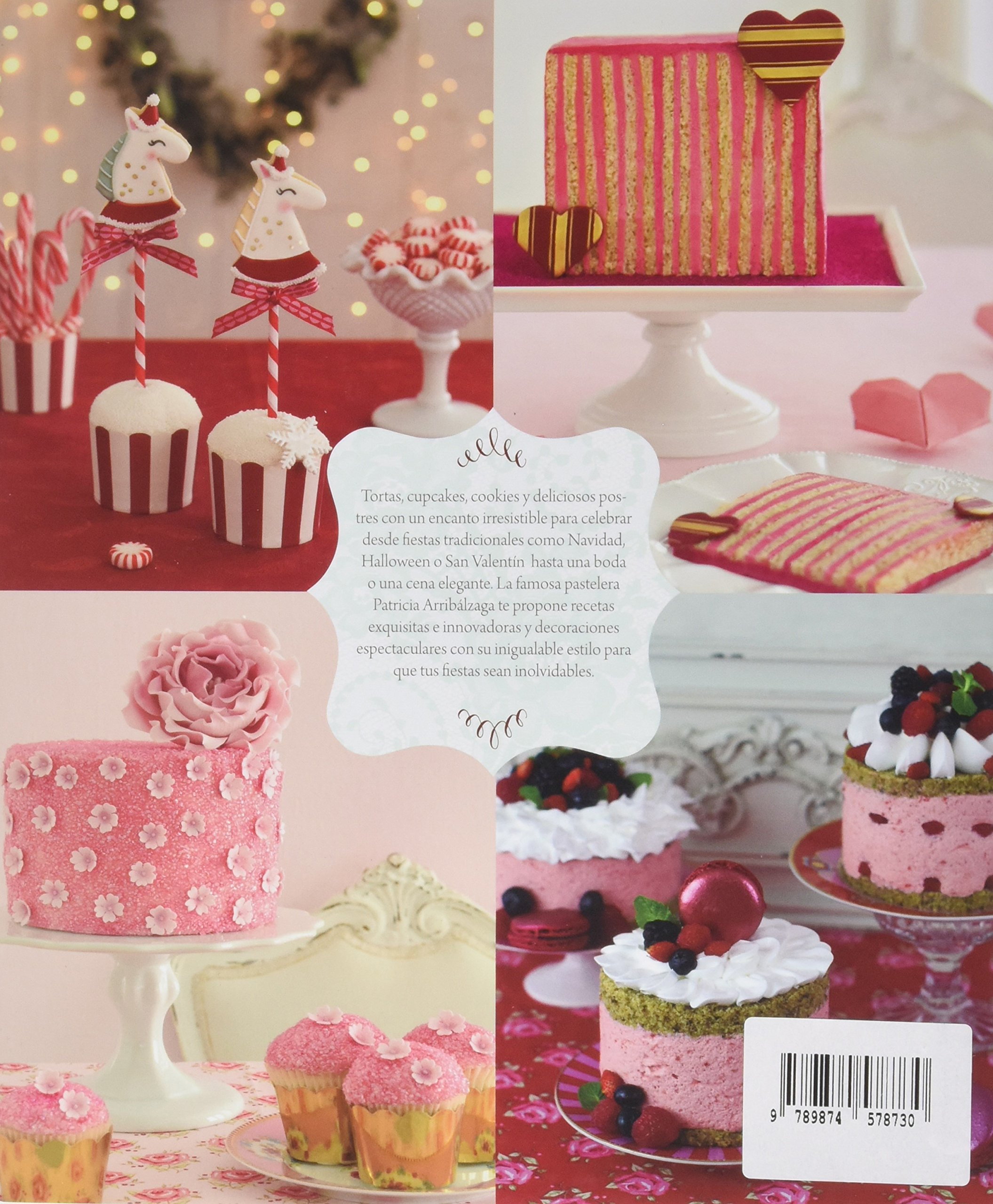 Fiestas dulces (Spanish Edition): Patricia Arribalzaga: 9789874578730: Amazon.com: Books