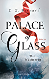 Palace of Glass - Die Wächterin: Roman (Palace-Saga 1) (German Edition)