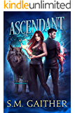 Ascendant (The Shift Chronicles Book 4)