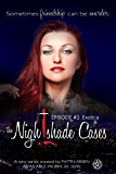 Exotica: Episode Two: The Nightshade Cases