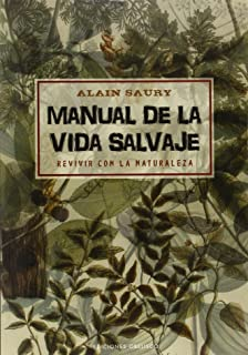 Manual De La Vida Salvaje (SALUD Y VIDA NATURAL)
