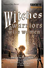 Witches, Warriors, and Wise Women (Concrete Dreams Book 1) Kindle Edition