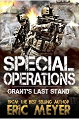 Special Operations: Grant's Last Stand Kindle Edition