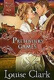 Pretender's Games (Hearts of Rebellion Series, Book 1)