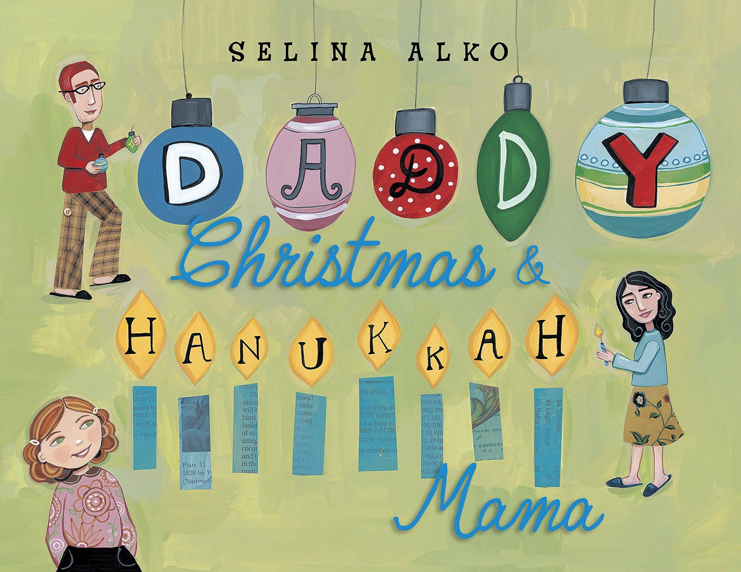 daddy christmas and hanukkah mama selina alko 9780375860935 amazoncom books