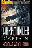Captain: Warpmancer Book Three