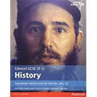 Edexcel GCSE (9-1) History: Superpower relations and the Cold War, 1941–91 (EDEXCEL GCSE HISTORY (9-1))