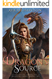 Dragon's Source (Alveria Dragon Akademy Part 3: Reign of Chaos Book 2)
