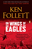 On Wings of Eagles: The Inspiring True Story of One Man's Patriotic Spirit-and His Heroic Mission to Save His Countrymen