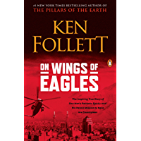 On Wings of Eagles: The Inspiring True Story of One Man's Patriotic Spirit--and His Heroic Mission to Save His Countrymen (English Edition)