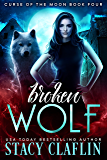 Broken Wolf (Curse of the Moon Book 4)