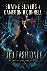 Old Fashioned: Phantom Queen Book 3 - A Temple Verse Series (The Phantom Queen Diaries) Kindle Edition