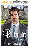 The Billionaire Broker: A Clean Romance (The Billionaires of Gramercy Book 2)