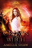 Crown of the Witch (Daughters of the Warlock Book 7)