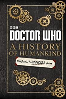 Doctor who time lord fairy tales amazon various doctor who a history of humankind the doctors offical guide fandeluxe Choice Image