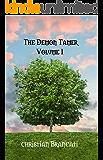 The Demon Tamer: An epic fantasy novel Volume 1 (part 1)