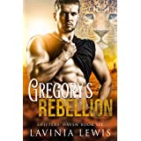 Gregory's Rebellion (Shifters' Haven Book 6)