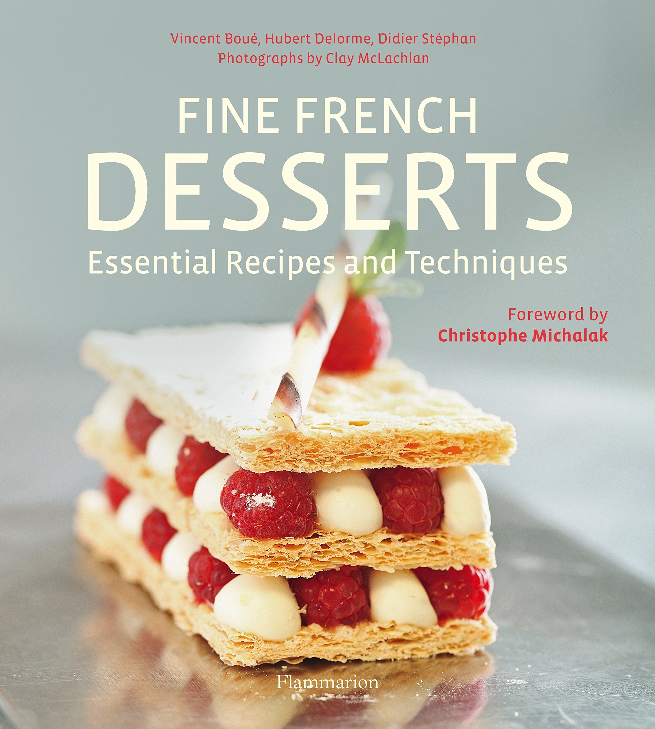 Download Fine French Desserts: Essential Recipes and Techniques pdf epub