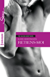 Retiens-moi : T2 - The Quinn Brothers