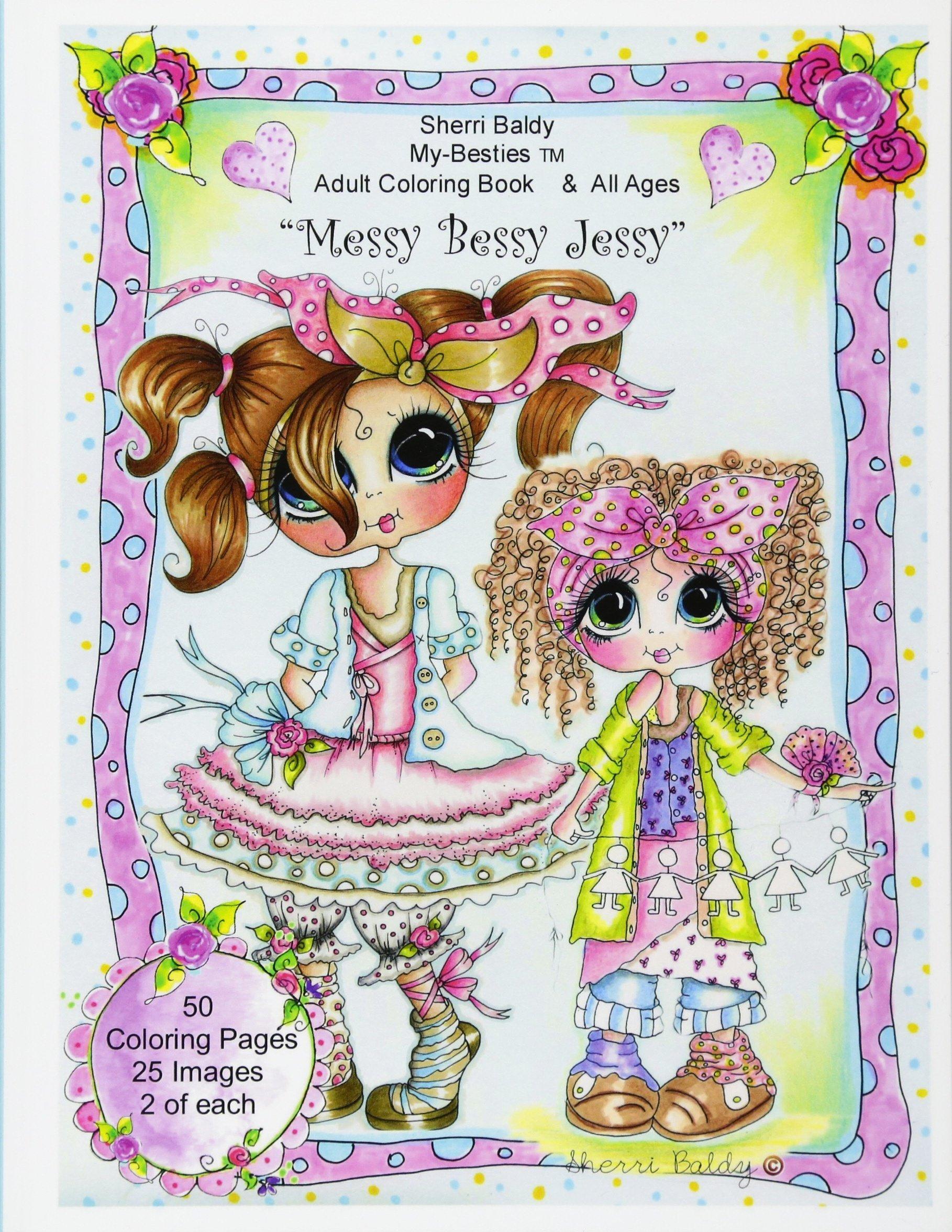 Download Sherri Baldy My Besties Messy Bessy Jessy Coloring Book PDF
