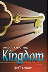 Unlocking the Kingdom (Dixon on disney) Paperback