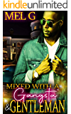 Mixed with a Gangsta' & Gentleman