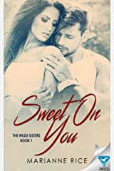 Sweet On You (The Wilde Sisters Book 1) Kindle Edition