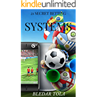 21 Secret Betting Systems (160 pages) (English Edition)