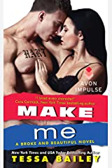 Make Me: A Broke and Beautiful Novel