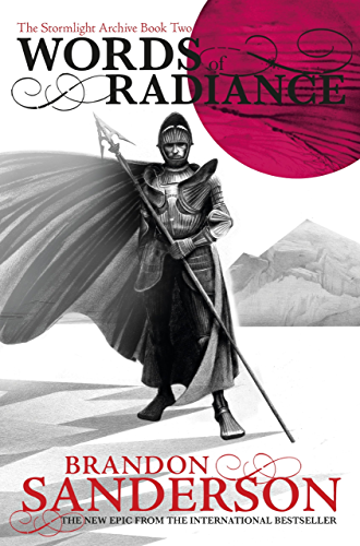 Words of Radiance: The Stormlight Archive Book Two