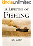 A Lifetime Of Fishing