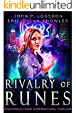 Rivalry of Runes: A Savannah Sage Supernatural Thriller Book 2 (Seattle Paranormal Police Department)