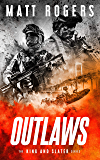 Outlaws: A King & Slater Thriller (The King & Slater Series Book 4) (English Edition)
