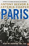 Paris After the Liberation: 1944 - 1949