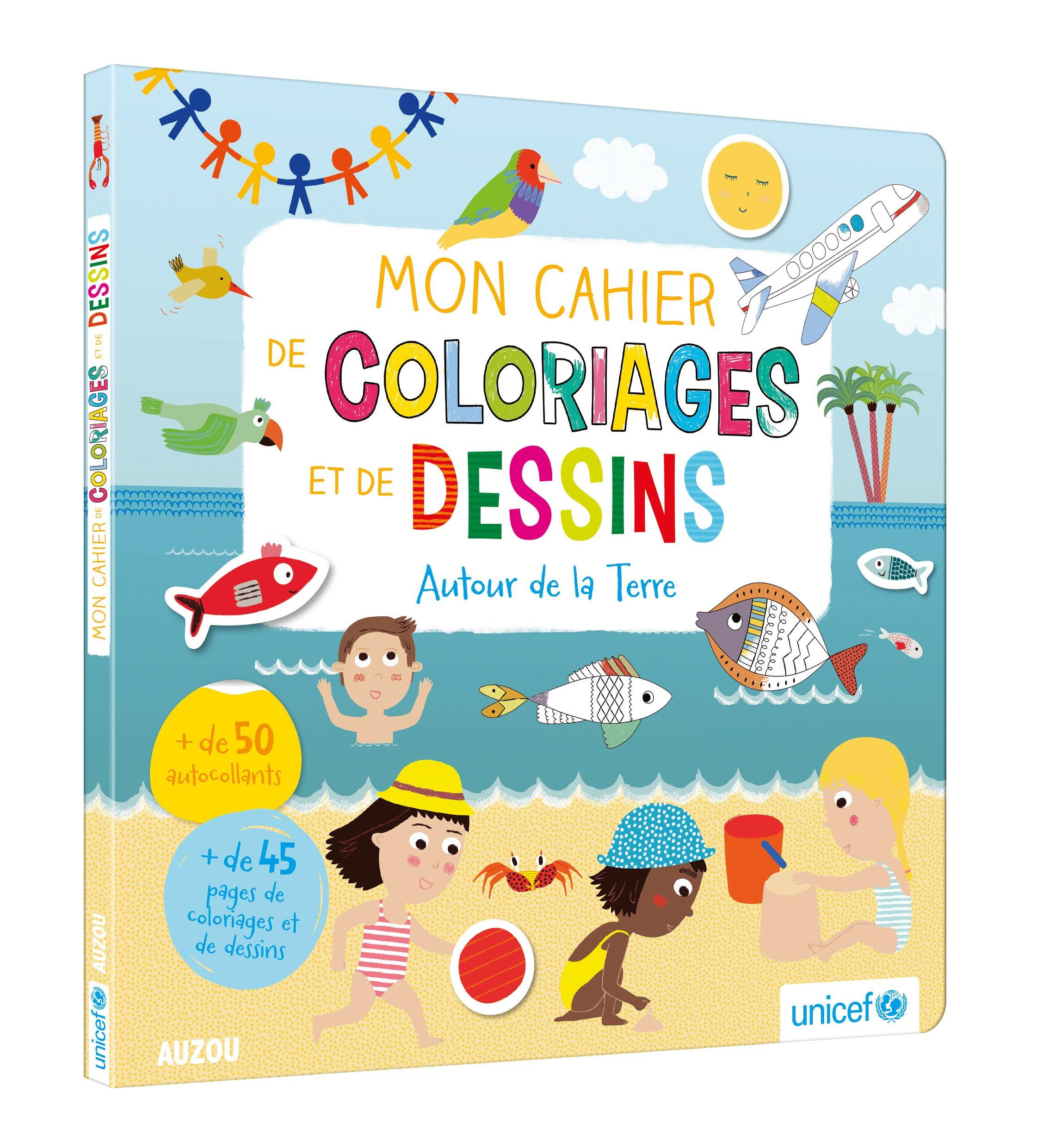 mon livre de coloriages et de dessins - autour de la terre (en coll avec unicef): 9782733842898: Amazon.com: Books