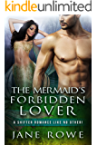 The Mermaid's Forbidden Lover: A Paranormal Mermaid Shifter Romance